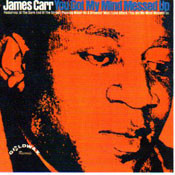 JAMES CARR - YOU GOT MY MIND MESSED UP (CD)