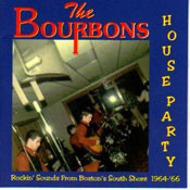 BOURBONS - HOUSE PARTY (CD)