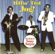 SONNY BURGESS - HITTIN' THAT JUG (CD)