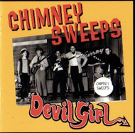 CHIMNEY SWEEPS - DEVIL GIRL (CD)