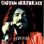 CAPTAIN BEEFHEART - HOBOISM (CD)