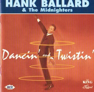 HANK BALLARD AND THE MIDNIGHTERS - DANCIN' & TWISTIN' (CD)