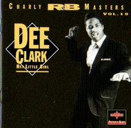 DEE CLARK - HEY LITTLE GIRL (CD)