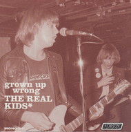 231 THE REAL KIDS - GROWN UP WRONG LP (231)
