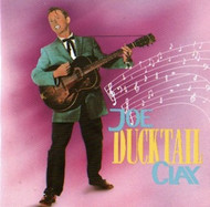 JOE CLAY - DUCKTAIL (CD)