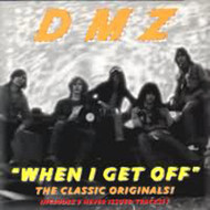 DMZ - WHEN I GET OFF (CD)