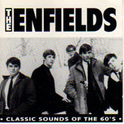 ENFIELDS - CLASSIC SOUNDS OF THE 60'S (CD)