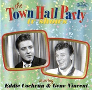 EDDIE COCHRAN AND GENE VINCENT - TOWN HALL PARTY TV SHOWS (CD)