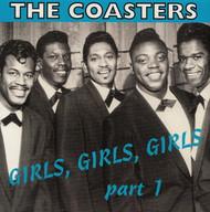 COASTERS - GIRLS, GIRLS, GIRLS VOL. 1 (CD)
