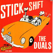 DUALS - STICK SHIFT (CD)
