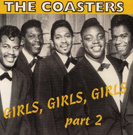 COASTERS - GIRLS, GIRLS, GIRLS VOL. 2 (CD)