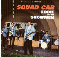 EDDIE AND THE SHOWMEN - SQUAD CAR (CD)