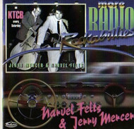 NARVEL FELTS AND JERRY MERCER - MORE RADIO ROCKABILLIES (CD)