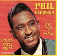 PHIL FLOWERS - ROCKIN' DANCE PARTY (CD)