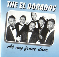EL DORADOS - AT MY FRONT DOOR (CD)