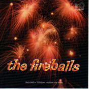 FIREBALLS - BULLDOG, TORQUAY, KISSIN' AND OTHERS  (CD)
