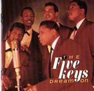 FIVE KEYS - DREAM ON (CD)