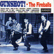 FIREBALLS - GUNSHOT! (CD)