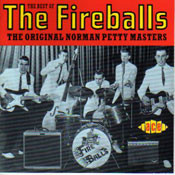 FIREBALLS - THE ORIGINAL NORMAN PETTY MASTERS (CD)