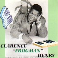 "CLARENCE ""FROGMAN"" HENRY - I'M A COUNTRY BOY  (CD)"