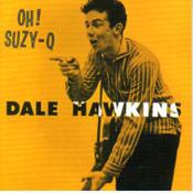 DALE HAWKINS - OH! SUZY Q (CD)
