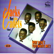 JACKS MEET THE CADETS - WHY DON'T YOU WRITE ME? (CD)