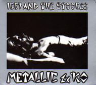 IGGY AND THE STOOGES - METALLIC 2X K.O. (CD)
