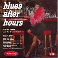 ELMORE JAMES - BLUES AFTER HOURS (CD)