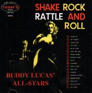 BUDDY LUCAS - SHAKE, ROCK, RATTLE & ROLL (CD)