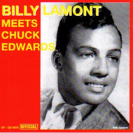 BILLY LAMONT MEETS CHUCK EDWARDS (CD)
