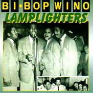 LAMPLIGHTERS - BE BOP WINO (CD)