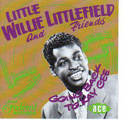LITTLE WILLIE LITTLEFIELD AND FRIENDS: GOIN BACK TO KAY CEE (CD)