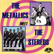 METALLICS MEET THE STEREOS (CD)