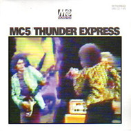 MC5 - THUNDER EXPRESS (CD)