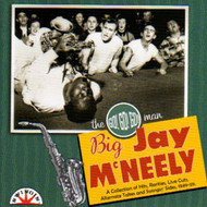BIG JAY McNEELY - THE GO!GO!GO! MAN! (CD)