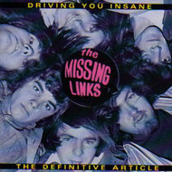 MISSING LINKS - DRIVING YOU INSANE (CD)