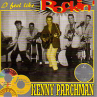 KENNY PARCHMAN - I FEEL LIKE ROCKIN' (CD)