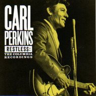 CARL PERKINS - RESTLESS:THE COLUMBIA RECORDINGS (CD)