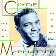 CLYDE McPHATTER - DEEP SEA BALL (CD)