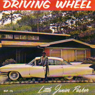 LITTLE JUNIOR PARKER - DRIVING WHEEL (CD)
