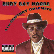 RUDY RAY MOORE - 21st CENTURY DOLEMITE (CD)