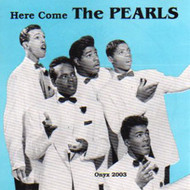 PEARLS - HERE COME THE PEARLS (CD)