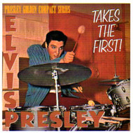 ELVIS PRESLEY - TAKES THE FIRST (CD)