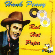 HANK PENNY - RED HOT PAPA (CD)