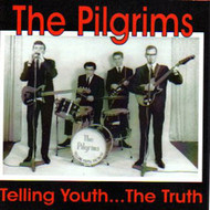PILGRIMS - TELLING TRUTH (CD)