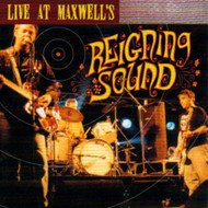 REIGNING SOUND - LIVE AT MAXWELL'S (CD)