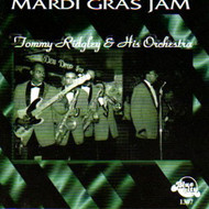 TOMMY RIDGLEY AND HIS ORCHESTRA - MARDI GRAS JAM (CD)