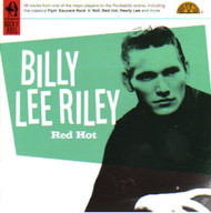 BILLY LEE RILEY - RED HOT (CD)
