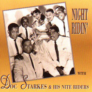 DOC STARKES AND THE NITE RIDERS (CD)