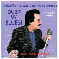 WARREN STORM - DUST MY BLUES (CD)